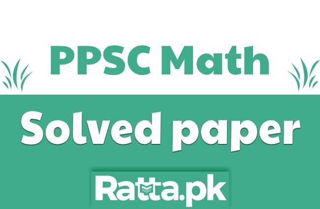PPSC Maths Solved Past Paper 2020