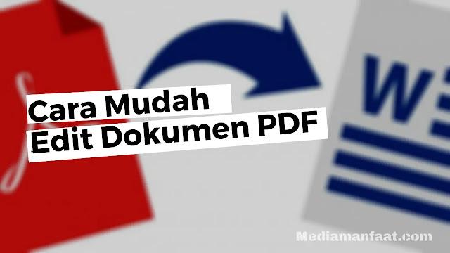 Cara Mudah Mengedit Dokumen PDF di Laptop