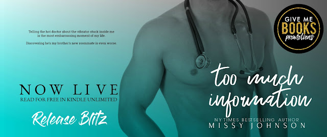 TOO MUCH INFORMATION by Missy Johnson @missycjohnson @GiveMeBooksBlog #NewRelease #Review #Excerpt #TheUnratedBookshelf
