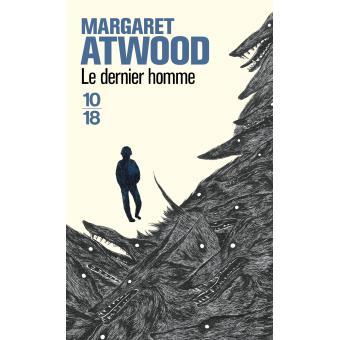 Margaret Atwood, Le dernier homme