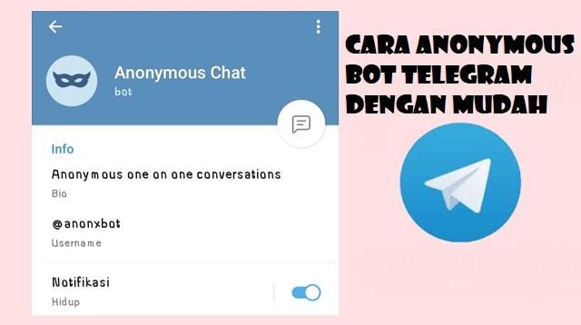 Cara Anonymous Bot Telegram