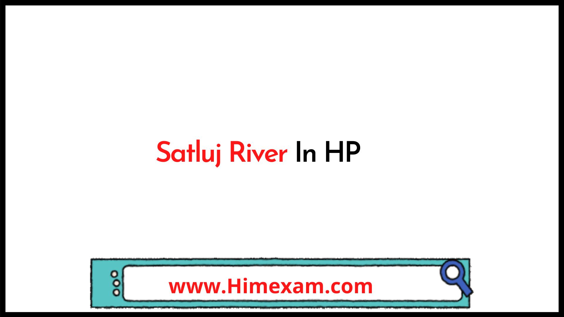 Satluj River In HP
