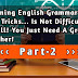 English Grammar Tips And Tricks : Part-2