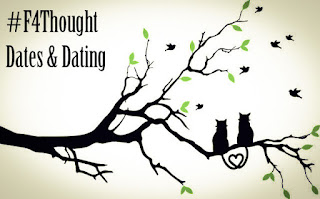 Dates and Dating #F4Thought