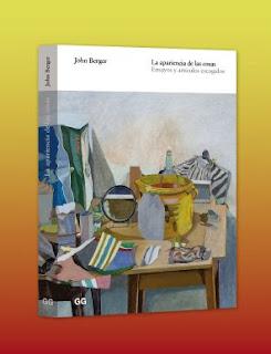 """""""La apariencia de las cosas"""" - John Berger"""