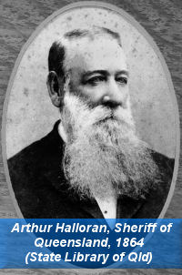 Arthur Halloran, 1864, Sheriff of Queensland