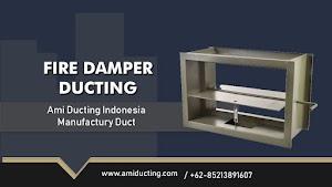 Fire Damper Fungsi Kegunaan dan Tipe Product