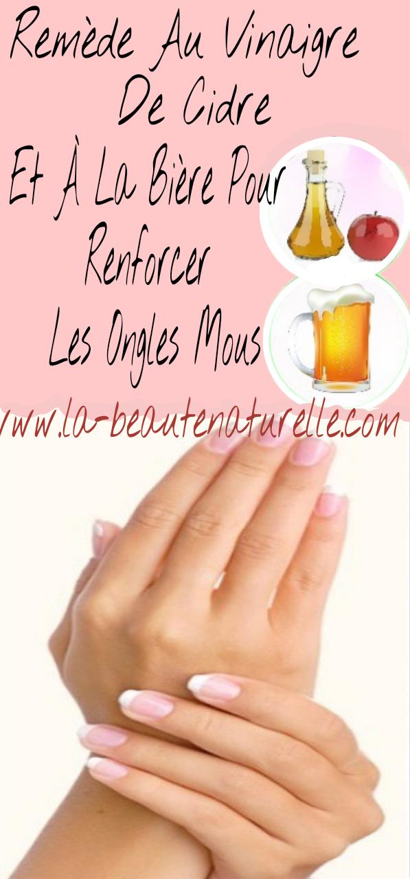 Remède au vinaigre de cidre et à la bière pour renforcer les ongles mous