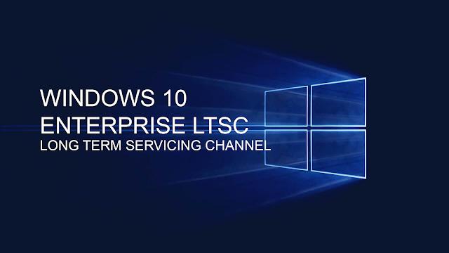 Windows 10 Enterprise 2019 LTSC
