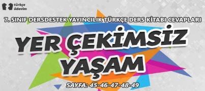 7. sınıf türkçe çalışma kitabı yer çekimsiz yaşam