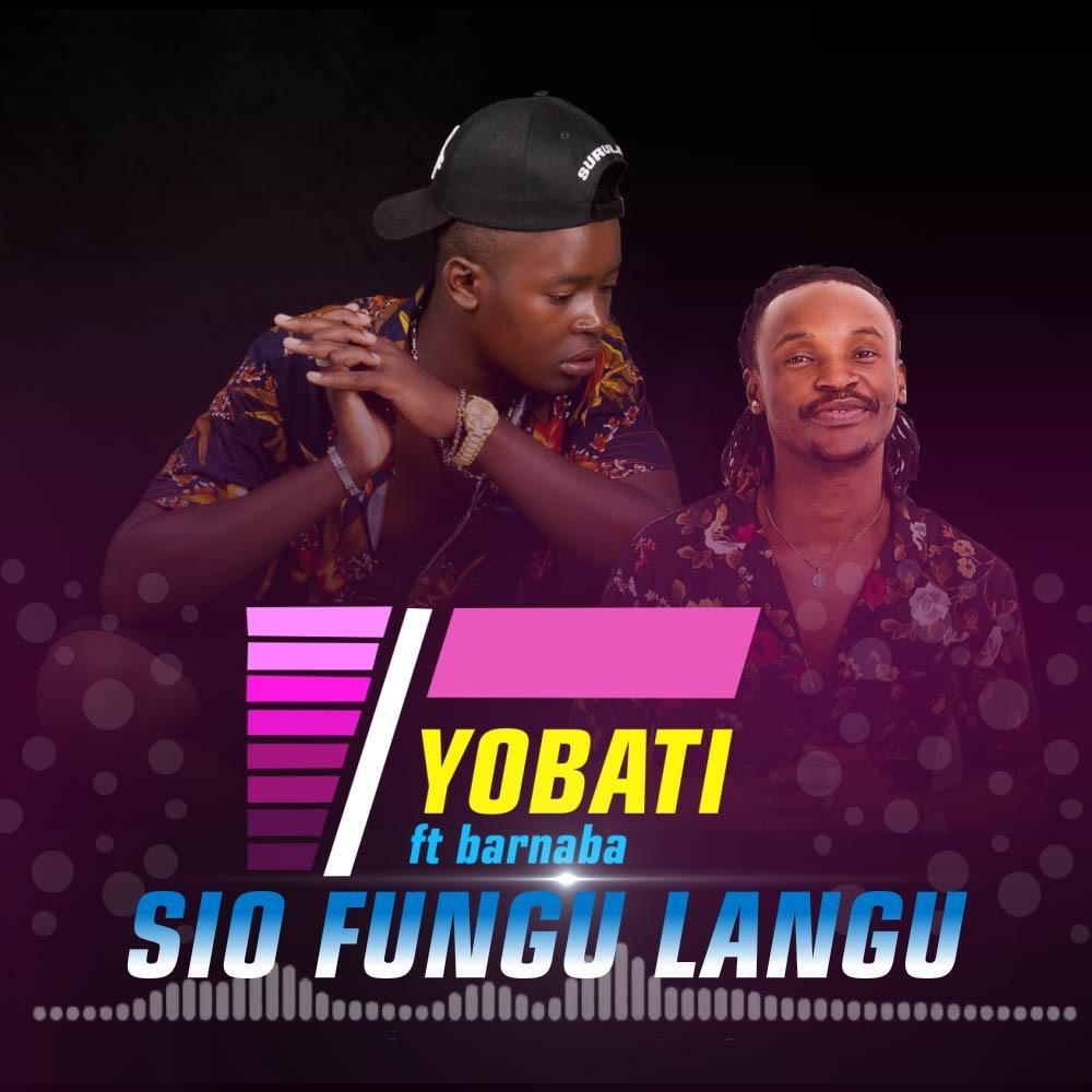 AUDIO   Yobat Ft  Barnaba – Sio Fungu Langu   Download – Bongo Updates