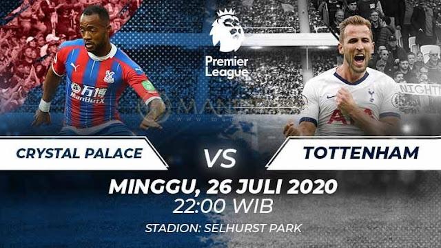 Prediksi Crystal Palace Vs Tottenham Hotspur, Minggu 26 Juli 2020 Pukul 22.00 WIB