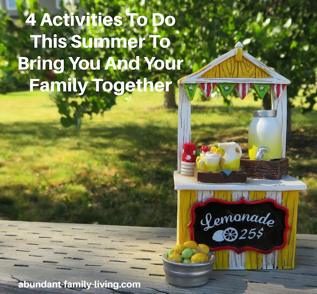 4 Things To Do This Summer To Bring You And Your Family Together