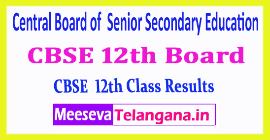 CBSE 12th Board Central Board of  Senior Secondary Education 12th Results 2018