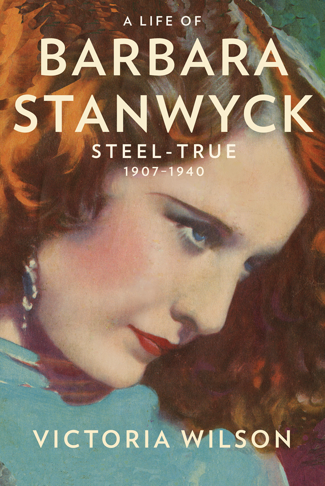 A Life of Barbara Stanwyck by Victoria Wilson – Book cover