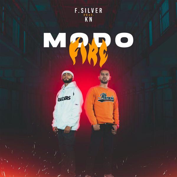 F.Silver – Modo Fire (Feat.KN)(Single) 2021 (Exclusivo WC)
