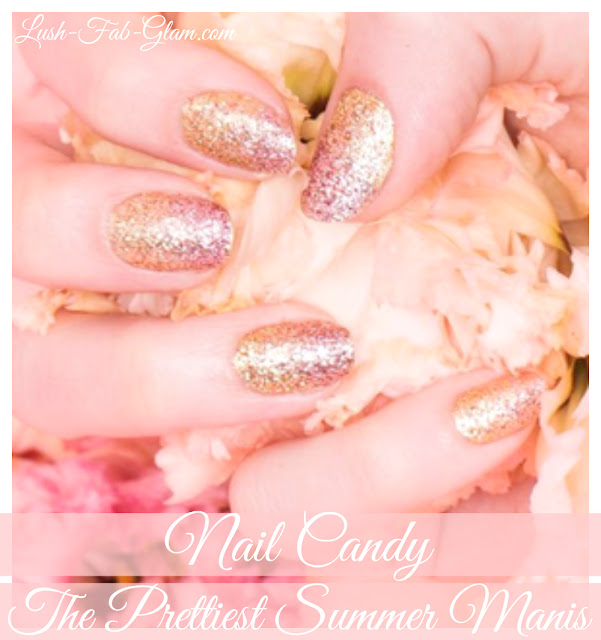 http://www.lush-fab-glam.com/2017/08/nail-candy-prettiest-summer-manis.html