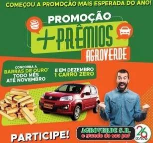 Promoção Agroverde SR 2019 Mais Prêmios - Carro Zero e 8 Prêmios de 2 Mil Reais