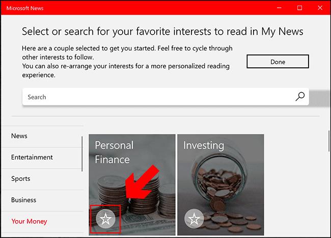 في تطبيق Microsoft News ، ابحث في الفئات الموجودة في القائمة اليمنى ، وعندما تجد اهتمامًا تريده ، انقر فوق رمز النجمة