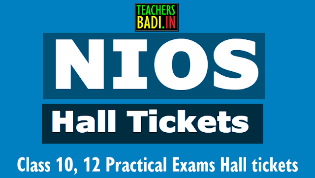 nios class 10,12 practical exams hall tickets at nios.ac.in,nios hall tickets,nios class 10 practical exams hall tickets 2018,class 12 practical exams hall tickets 2018, nios class 10,class 12 practical exams hall tickets