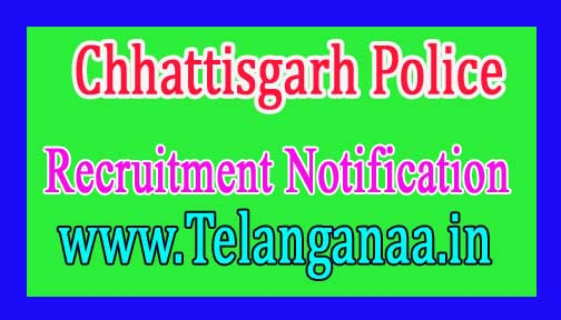 Chhattisgarh Police Recruitment Notification 2018