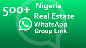 500+ Nigeria real estate whatsapp group Links you can join