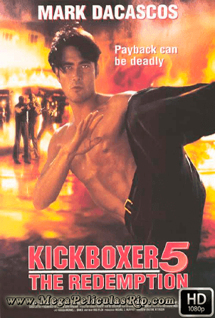 Kickboxer 5 [1080p] [Latino-Ingles] [MEGA]