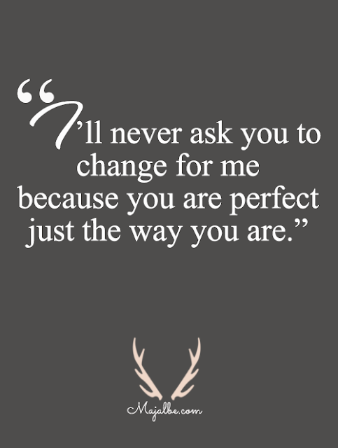 I Never Ask You To Change