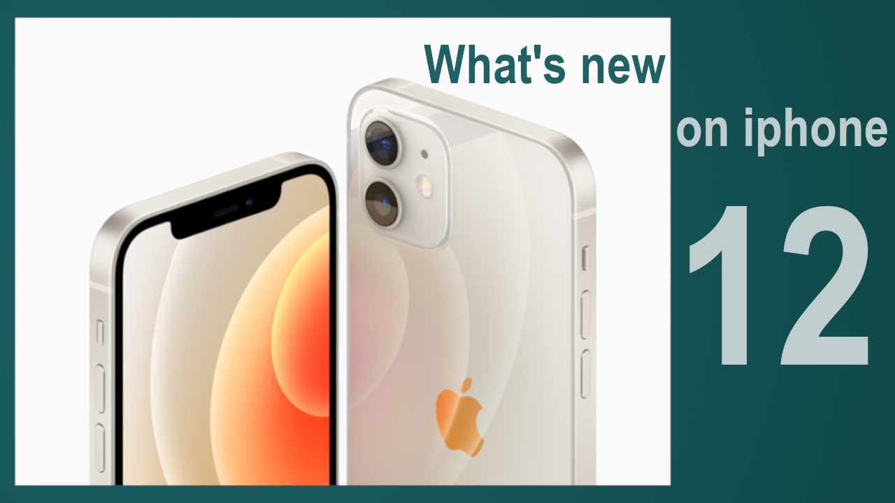 What's new on iphone 12