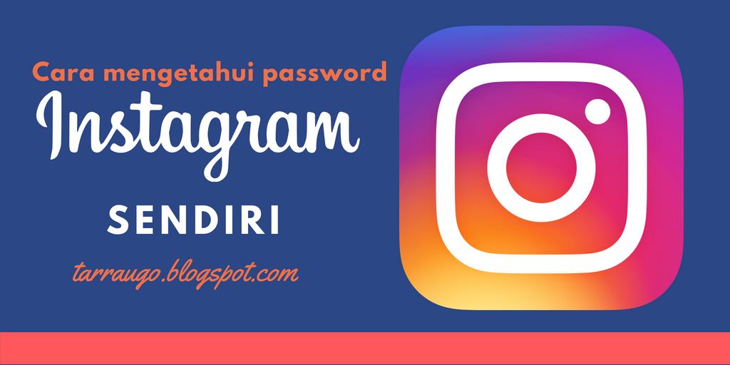 3 cara mengetahui password ig sendiri