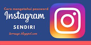 cara mengetahui password ig sendiri