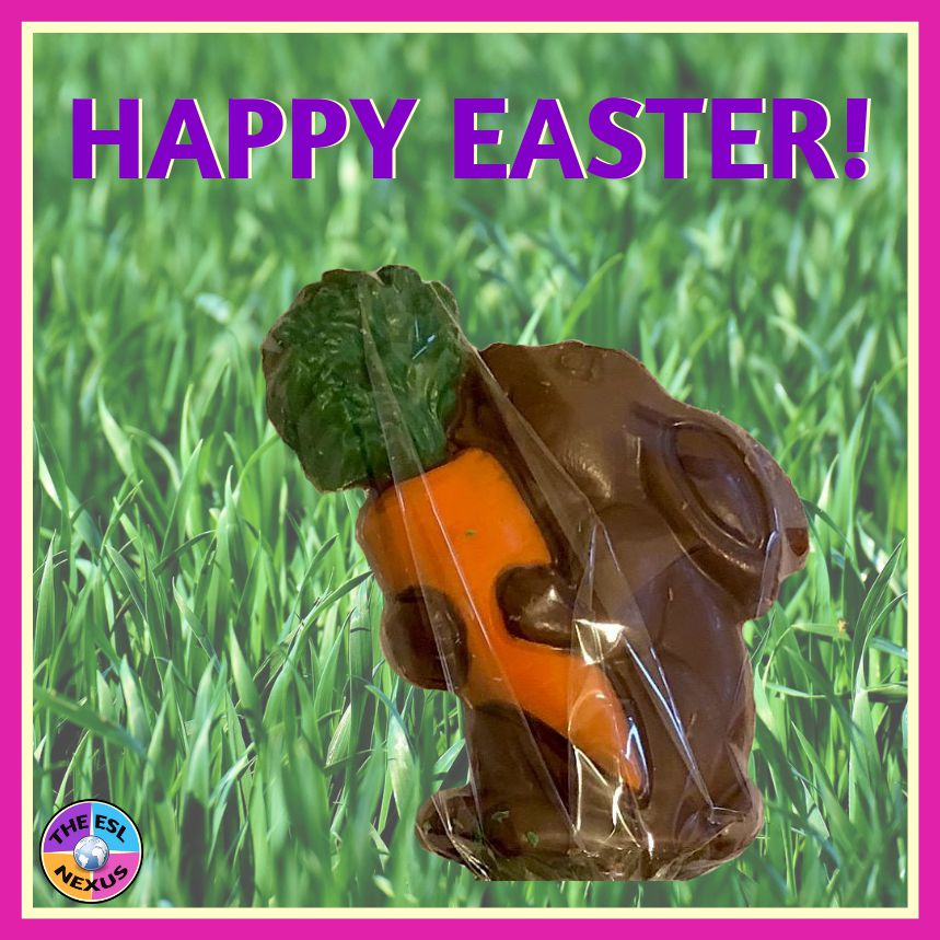 Happy Easter to all! | The ESL Nexus