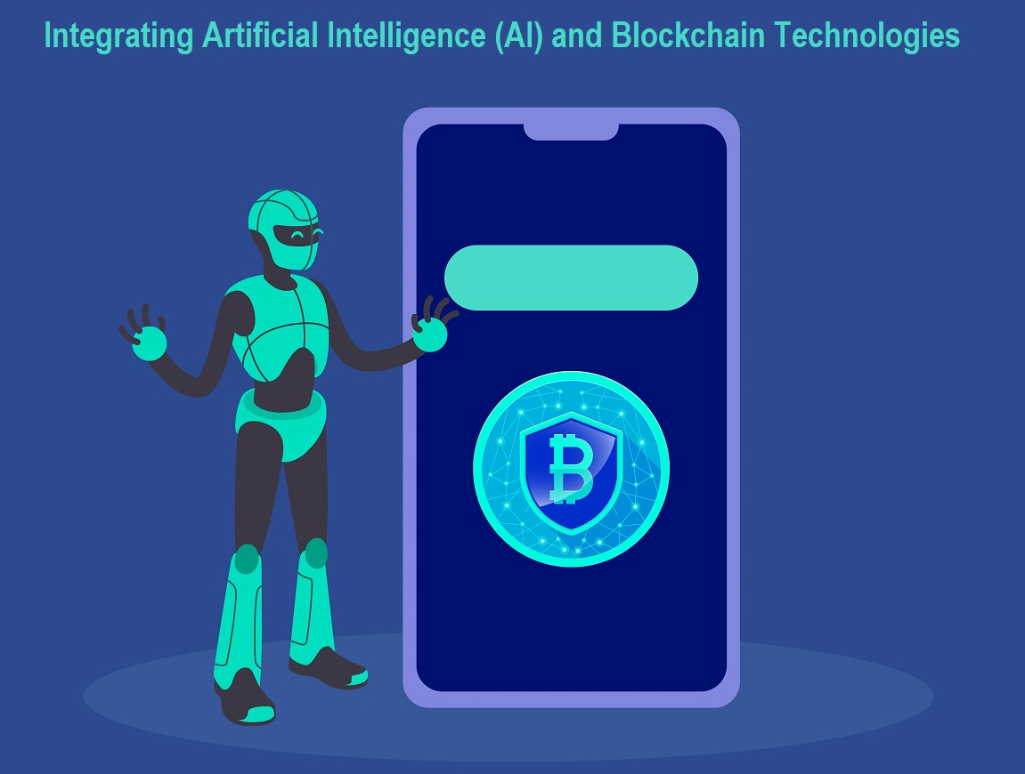 Integrating Artificial Intelligence (AI) and Blockchain Technologies