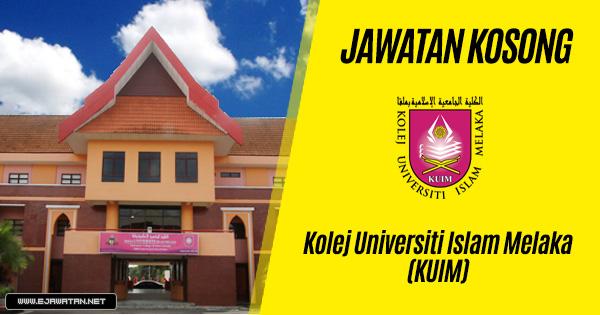 jawatan kosong di Kolej Universiti Islam Melaka (KUIM) 2020