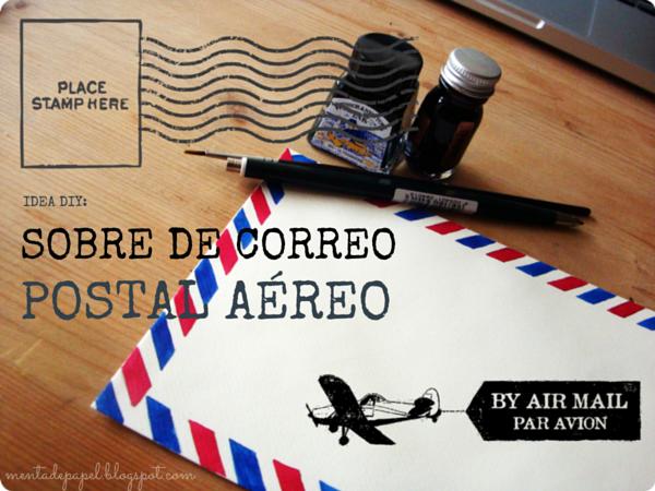 Idea DIY: Sobre de correo postal aéreo.
