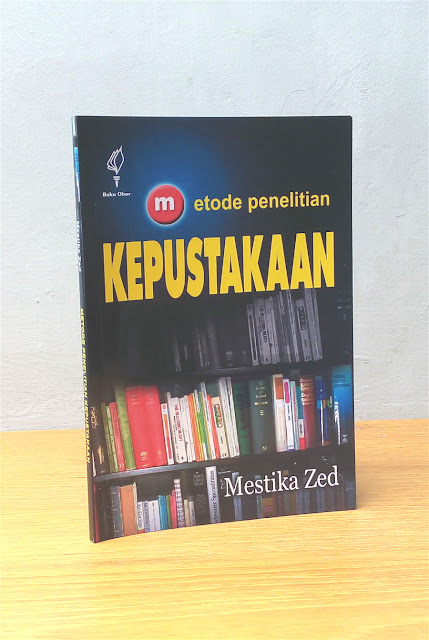 METODE PENELITIAN KEPUSTAKAAN, Mustika Zed