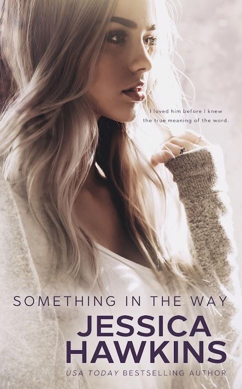 Something in the Way, de Jessica Hawkins