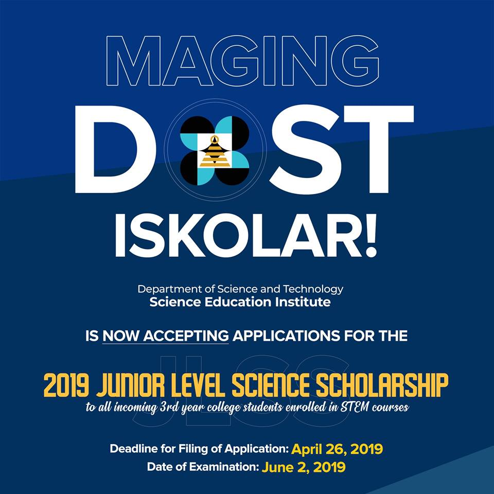 DOST is now accepting 2019 Junior Level Science Scholarship: CLICK