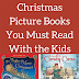 Five Classic Christmas Picture Books You Must Read With the Kids (And Literacy Musings Monday Linkup)