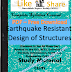 Earthquake Resistant Design of Structures PDF Study Materials cum Notes, Engineering E-Books