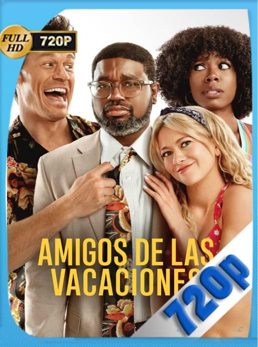 Amigos de las Vacaciones (2021) WEB-DL 720p Latino [GoogleDrive] Ivan092