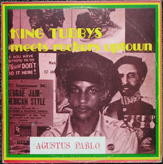 Augustus Pablo, King Tubbys Meets Rockers Uptown