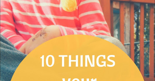 Ten things your 5-year old wants to tell you