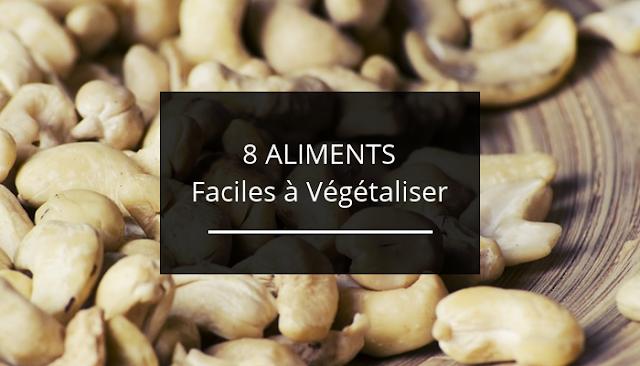8 aliments du quotidien faciles à végétaliser