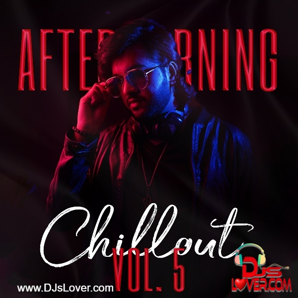 Aftermorning Chillout Vol 5 Aftermorning