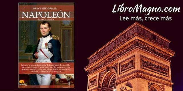 """""""Breve historia de Napoleón"""" de Juan Granados"""