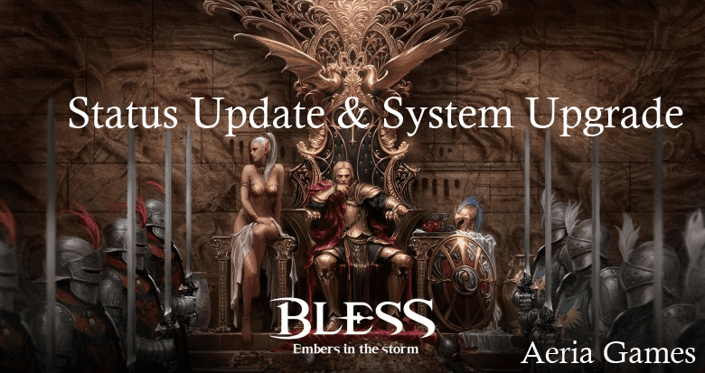 Bless Online - Status Update & System Upgrade