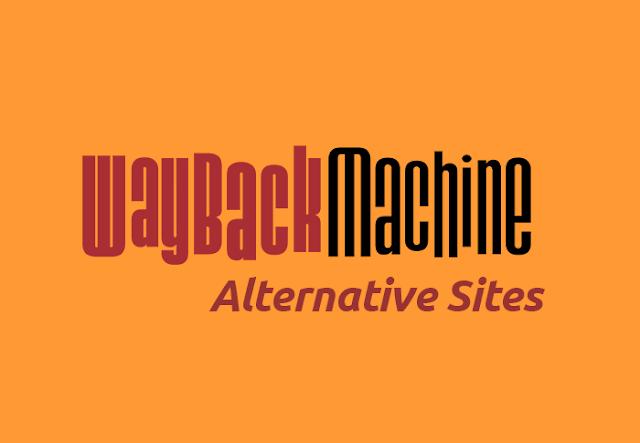 Complete List Of Wayback Machine Alternatives