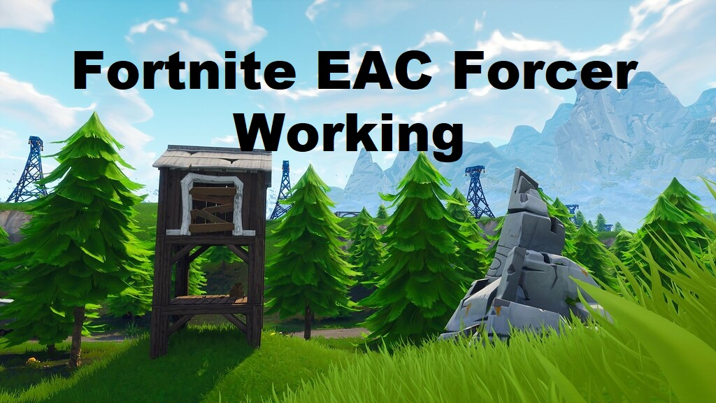 Fortnite Switching From Easyanticheat To Battleye Fortnite Eac Forcer How To Use Easy Anti Cheat In Fortnite Working Method 2021