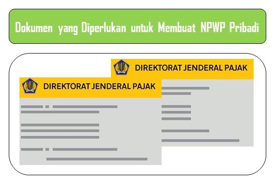 Dokumen yang Diperlukan untuk Membuat NPWP Pribadi